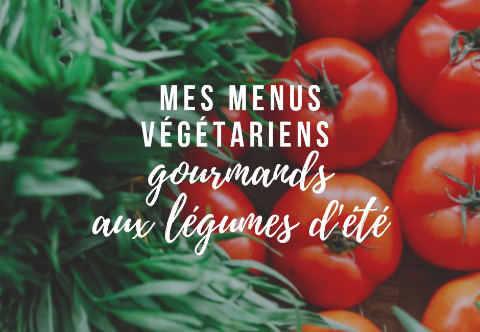 idées menus végétariens été